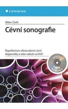 Cévní sonografie -- Repetitorium ultrazvukové cévní diagnostiky a atlas nálezů na DVD